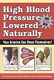 High Blood Pressure Lowered Naturally, Frank K. Wood and FC&A Medical Publishing Staff, 1890957984