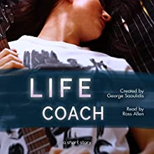 The Life Coach: God Complex Universe Audiobook by George Saoulidis Narrated by Ross Allen