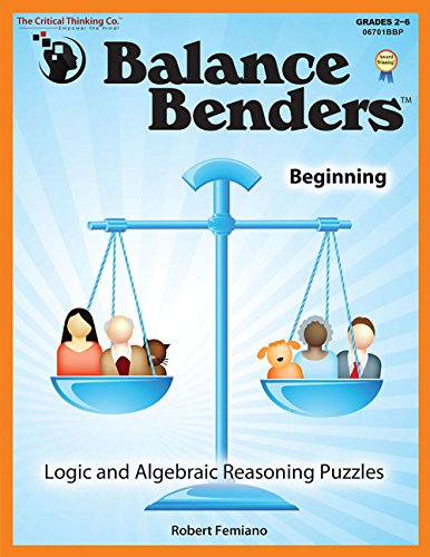 Balance Benders™ Beginning (Riddles And Brain Teasers For High School Students)