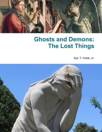 Ghosts and Demons: The Lost Things