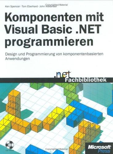 Komponenten mit Visual Basic .NET programmieren, m. CD-ROM