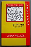 img - for The China Village Stir Fry Cookbook Volume 2 book / textbook / text book