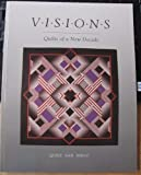 Visions, Quilt San Diego Staff, 0914881272