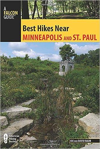 Best Hikes Near Minneapolis and Saint Paul Best Hikes Near Series