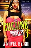The Cocaine Princess, Rio Terrell, 149429334X