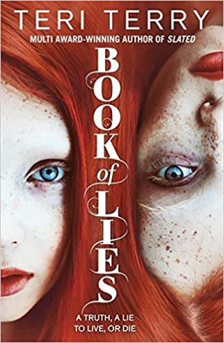 Image result for Book of lies By teri terry