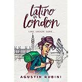 Latino in London: Live, laugh, love...
