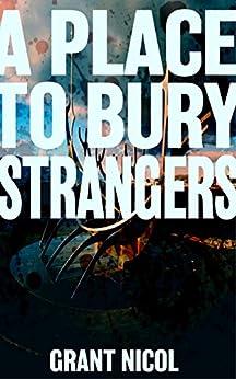 A Place To Bury Strangers (The Grímur Karlsson Mysteries Book 3) by [Nicol, Grant]