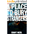 A Place To Bury Strangers (The Grímur Karlsson Mysteries Book 3)