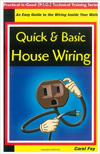 Quick Basic House Wiring An Easy Guide to the Electrical Wiring