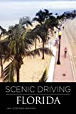 Scenic Driving Florida, Jan Godown Annino, 0762750553