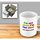 Im not short, Im fun sized, and a little sweetie! - Humorous Mug by The Victorian Printing Company