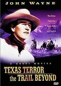 Texas Terror/Trail Beyond