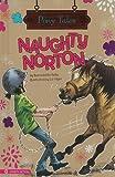 Naughty Norton, Bernadette Kelly, 1404855041