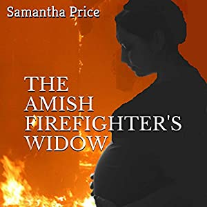 The Amish Firefighter's Widow Audiobook