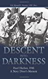 Descent into Darkness: Pearl Harbor, 1941_A Navy Diver's Memoir
