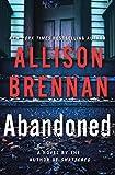 Abandoned: A Novel (Max Revere Novels) by  Allison Brennan in stock, buy online here