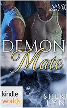Sassy Ever After: Demon Mate (Kindle Worlds Novella) by [Lyn, Sheri]
