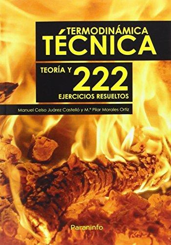Descargar Libro Termodinámica Técnica. Teoría Y 222 Ejercicios Resueltos ) Manuel Celso JuÁrez CastellÓ