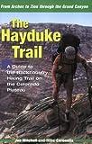 The Hayduke Trail, Joe Mitchell and Mike Coronella, 0874808138
