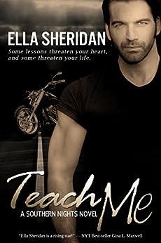 Teach Me (Southern Nights Book 1) by [Sheridan, Ella]