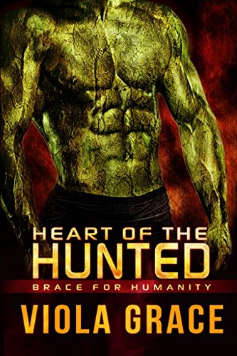Heart of the Hunted (Brace for Humanity)