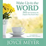 Wake Up to the Word: 365 Devotions to Inspire You Each Day | Joyce Meyer
