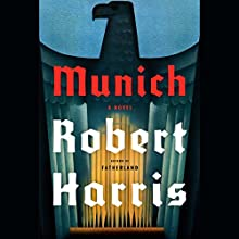Munich: A Novel Audiobook by Robert Harris Narrated by David Rintoul
