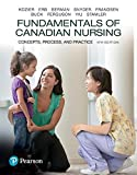 Fundamentals of Canadian Nursing: Concepts, Process, and Practice, Fourth Canadian Edition Plus NEW MyLab Nursing with Pearson eText -- Access Card Package (4th Edition)