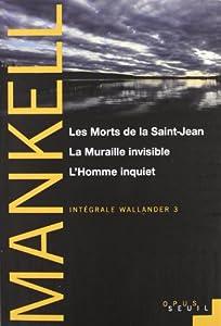 """Afficher """"Intégrale Wallander n° 3 Les morts de la Saint-Jean"""""""