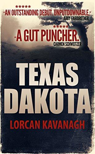 Texas Dakota by [Kavanagh, Lorcan]