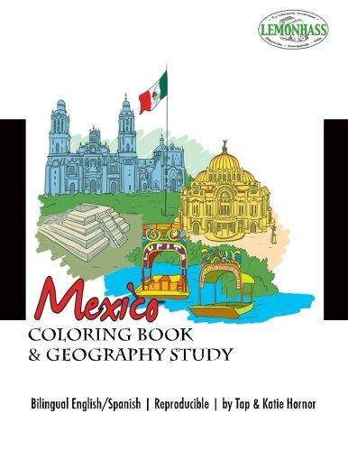 Mexico: Coloring Book & Geography Study, Libro de Clorear y un Estudio de los Estados de Mexico