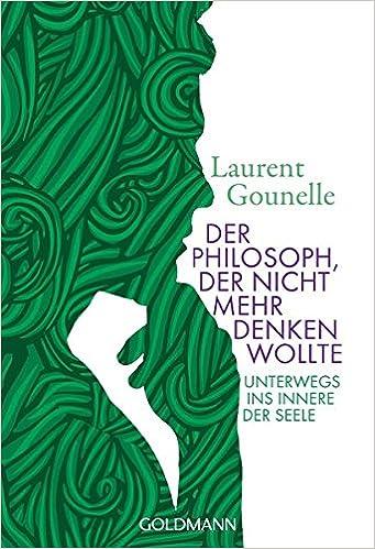 Amazon Fr Der Philosoph Der Nicht Mehr Denken Wollte