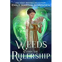 The Weeds within the Rulership (The End in the Beginning Book 1)