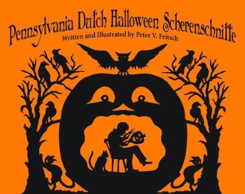 Pennsylvania Dutch Halloween Scherenschnitte by Fritsch, Peter(July 30, 2011) Hardcover -
