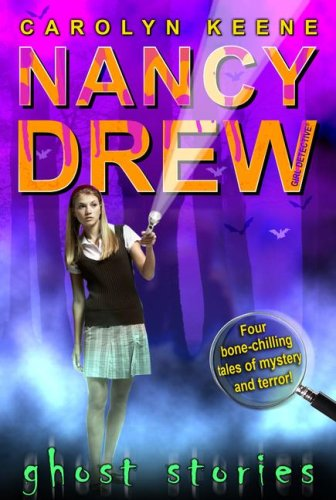 Ghost Stories (Nancy Drew (All New) Girl Detective) ()