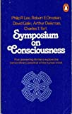 Symposium on Consciousness, Philip R. Lee and Robert E. Ornstein, 0140044124
