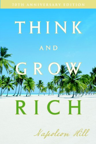 Read Online Think and Grow Rich: 70th Anniversary Edition (Updated) ebook