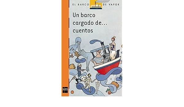 Un barco cargado de cuentos: 100 El Barco de Vapor Naranja: Amazon ...