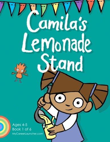 Camila's Lemonade Stand (MyCareerLauncher Pre-K Career Guides) (Volume 1)