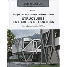 Structures En Barres et Poutres (traité Génie Civil T.4)