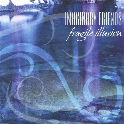 - Fragile Illusion