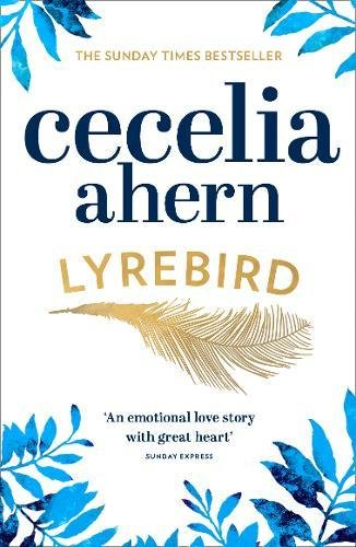 Lyrebird: The Uplifting, Emotional Summer Bestseller