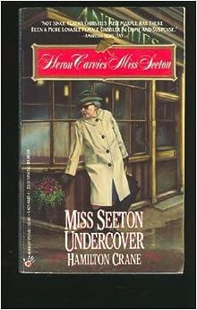 Miss Seeton Undercover (Heron Carvic's Miss Seeton)