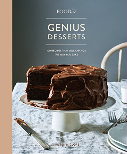 Food52 Genius Desserts: 100 Recipes That Will Change the Way You Bake (Food52 (Lemon Mousse Recipe)