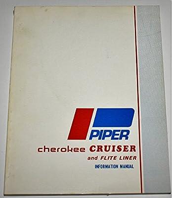 Piper Cherokee Cruiser and Flite Liner Information Manual; PA-28-140 (Handbook Part No. 761 555)