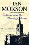 Falconer and the Ritual of Death, Ian Morson, 0727879251