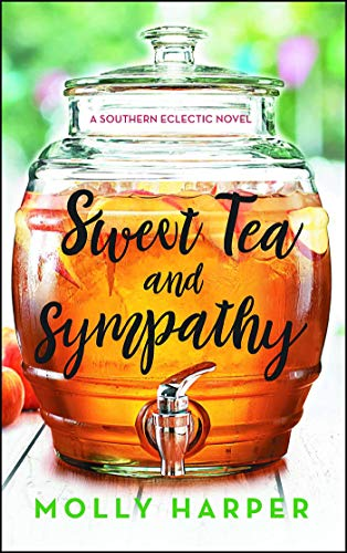 (Sweet Tea and Sympathy: A Book Club Recommendation! (Southern Eclectic 1) )