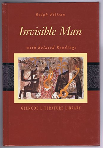 Invisible Man with Related Readings (The Glencoe literature library) (Guitar Whistle Train)