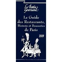 GUIDE DES RESTAURANTS BISTROTS À PARIS 2009